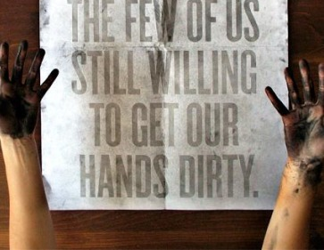 10.the.future.belongs.to.the.few.of.us.still.willing.to.get.our.hands.dirty